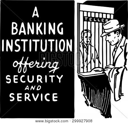 A Banking Institution - Retro Ad Art Banner