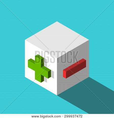 Isometric White Cube With Green Plus And Red Minus Signs. Advantages And Disadvantages, Unity Of Opp
