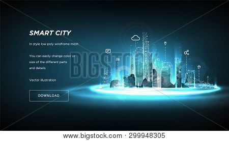 Smart City Low Poly Wireframe On Blue Background.city Future Abstract Or Metropolis.intelligent Buil