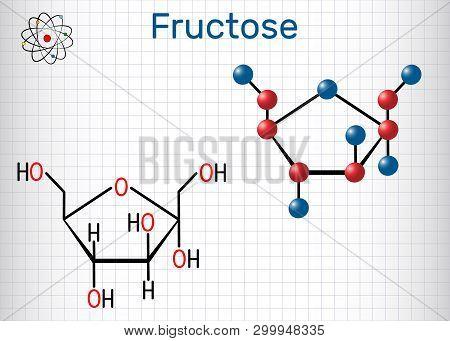 Fructose, Alpha-d-fructofuranose Molecule. Cyclic Form. Structural Chemical Formula And Molecule Mod