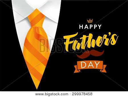 Happy Fathers Day Greeting Card. Banner Concept With Striped Orange Necktie And Men Suit On Backgrou