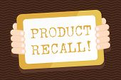 Writing note showing Product Recall. Business photo showcasing process of retrieving potentially unsafe goods from consumers Color Tablet Smartphone with Screen Handheld Back of Gadget. poster