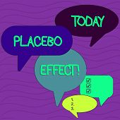Conceptual hand writing showing Placebo Effect. Business photo text a beneficial effect produced by a placebo drug or treatment Speech Bubble in Different Sizes and Shade Group Discussion. poster