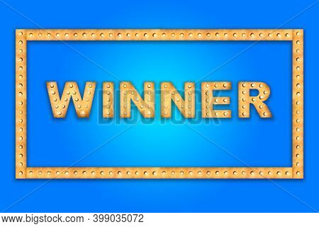 Winner Text For Celebration Made Of Bright Light Bulbs Letters On Blue Background