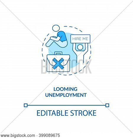 Looming Unemployment Blue Concept Icon. Difficulty Getting Hired. Prospect Of Losing Job. Bankruptcy