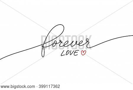Forever Love Hand Drawn Vector Romantic Quote.