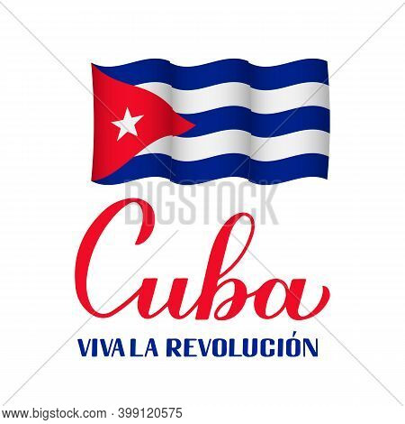 Cuba Revolution Calligraphy Hand Lettering In Spanish. Cuban Holiday Celebrated On January 1. Vector
