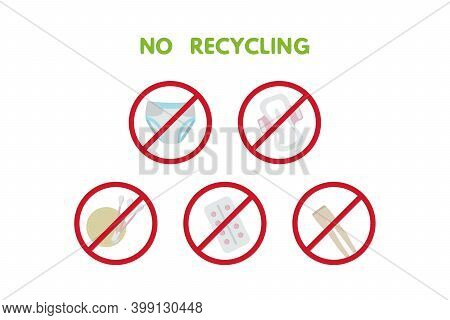 Waste Sorting Set Vector Illustration. No Recycling Trash, Nylon, Diapers, Pad, Tampon, Tablets, Glu