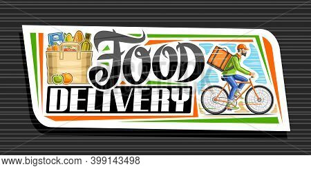 Vector Banner For Food Delivery, White Decorative Signage With Illustration Of Bag With Groceries, A