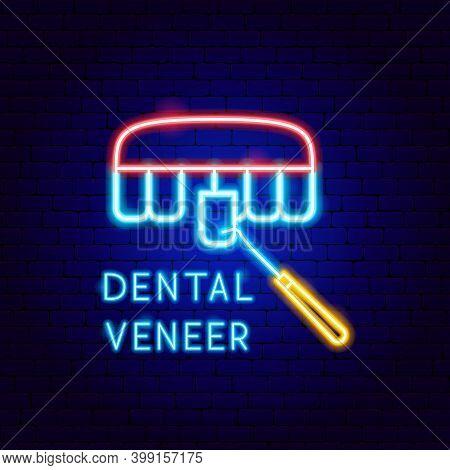 Dental Veneer Neon Label. Vector Illustration Of Stomatology Promotion.