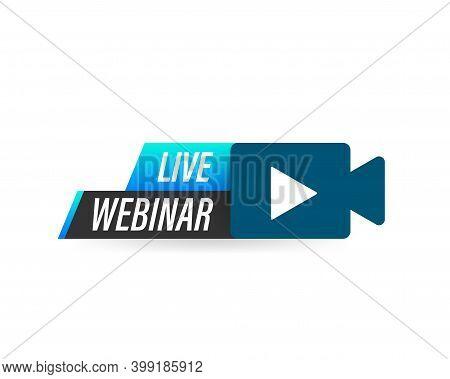 Live Webinar Button, Icon. Vector Stock Illustration.