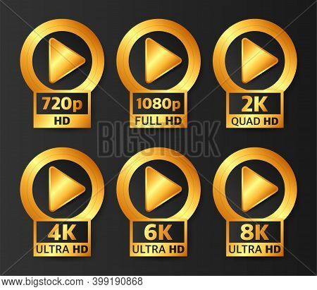 Video Quality Badges In Gold Color On Black Background. Hd, Full Hd, 2k, 4k, 6k And 8k. Vector Illus