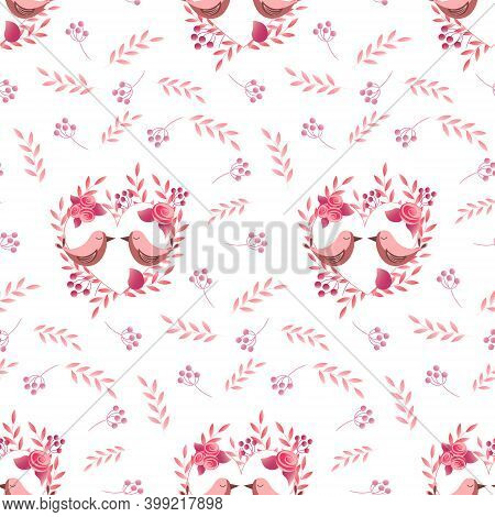 Pattern With Pink Birds. A Wreath Of Leaves, Flowers And Berries. Festive Decorations - For Valentin