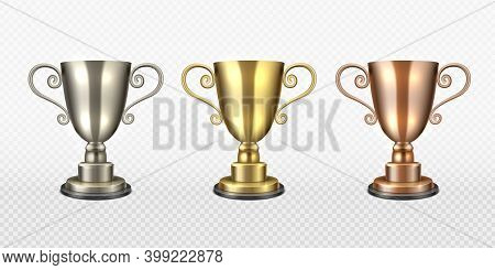 Gold Silver And Bronze Trophy Cup. Realistic Champion Awards, First, Second, Third Place, Championsh