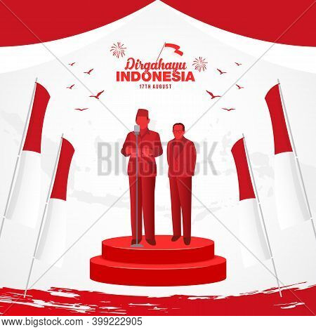 Indonesia Independence Day Greeting Card Concept Illustration. Dirgahayu Indonesia Translates To Ind