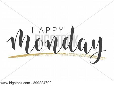 Vector Stock Illustration. Handwritten Lettering Of Happy Monday. Template For Banner, Invitation, P