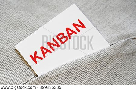 Kanban Text On The White Sticker In The Shirt Pocket.