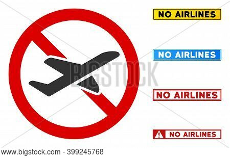 No Airlines Sign With Words In Rectangle Frames. Illustration Style Is A Flat Iconic Symbol Inside R