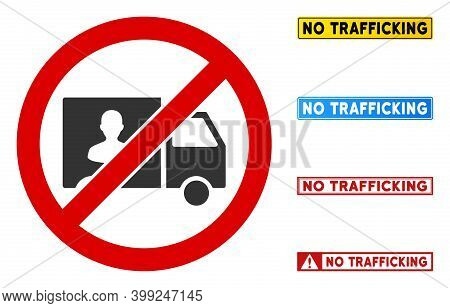No Trafficking Transport Sign With Texts In Rectangle Frames. Illustration Style Is A Flat Iconic Sy