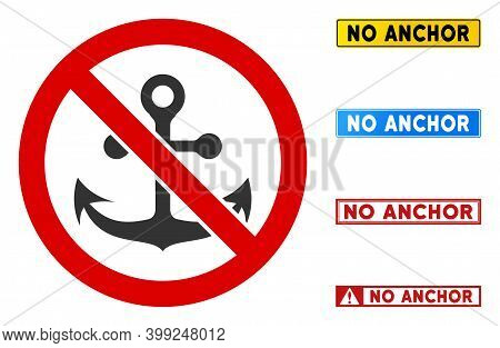 No Anchor Sign With Texts In Rectangular Frames. Illustration Style Is A Flat Iconic Symbol Inside R