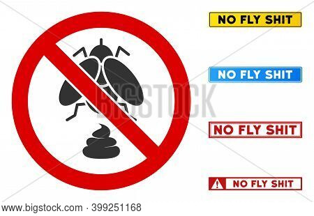 No Fly Shit Sign With Badges In Rectangular Frames. Illustration Style Is A Flat Iconic Symbol Insid