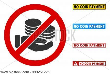 No Coin Payment Sign With Captions In Rectangular Frames. Illustration Style Is A Flat Iconic Symbol