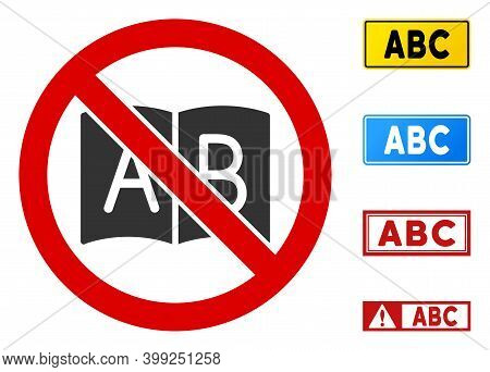 No Abc Book Sign With Phrases In Rectangular Frames. Illustration Style Is A Flat Iconic Symbol Insi