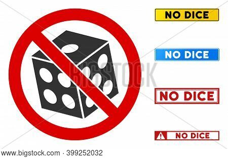 No Dice Sign With Words In Rectangular Frames. Illustration Style Is A Flat Iconic Symbol Inside Red