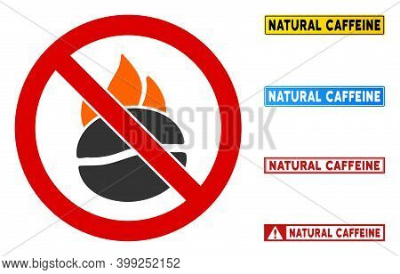 No Burn Coffee Sign With Titles In Rectangle Frames. Illustration Style Is A Flat Iconic Symbol Insi