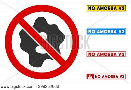 No Amoeba Sign With Messages In Rectangle Frames. Illustration Style Is A Flat Iconic Symbol Inside