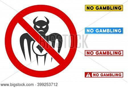 No Gambling Monster Sign With Words In Rectangular Frames. Illustration Style Is A Flat Iconic Symbo