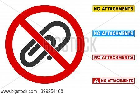 No Attachments Sign With Phrases In Rectangle Frames. Illustration Style Is A Flat Iconic Symbol Ins