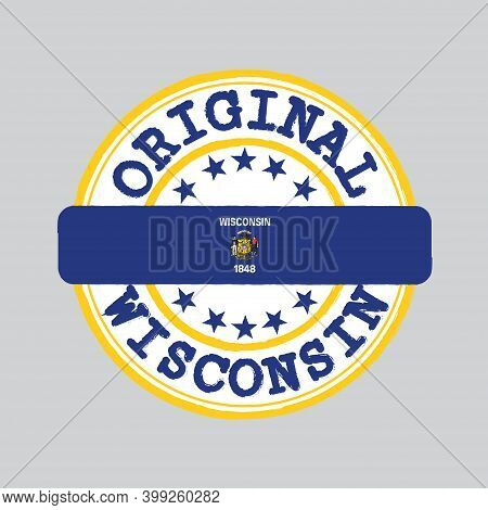Vector Stamp Of Original Logo And Tying In The Middle With Wisconsin Flag, The States Of America. Gr