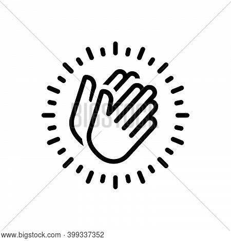 Black Line Icon For Appreciate Applaud Hymn Eulogize Panegyrize Belaud Clapping Applause Cheerful Pl