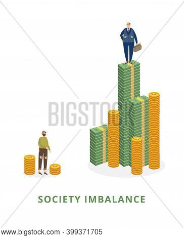 Society Imbalance Concept With Poor And Rich Men Vector Illustration Isolated.