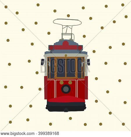 Retro Tram Card. Old Red Turkish Motor Transport Of The City. Tramcar For City Trips. Electric Cars