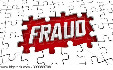 Fraud Puzzle Find Stop Prevent Crime Dishonesty Scam Cons 3d Illustration