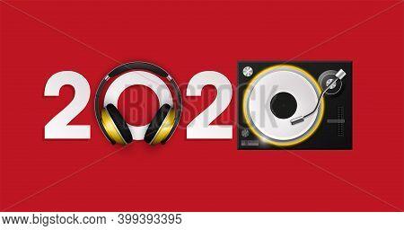 Happy New Year 2020 Party Djs Music Panel Background. Greeting Card Headphone Dj Player Headphone 20