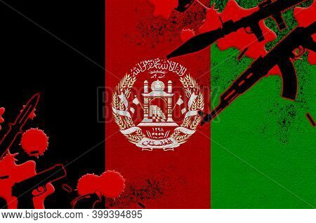 Afghanistan Flag And Various Weapons In Red Blood. Concept For Terror Attack And Military Operations