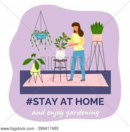 Stay At Home And Enjoy Gardening. Quarantine Self-isolation At Home. Prevention Of Covid-19, Coronav
