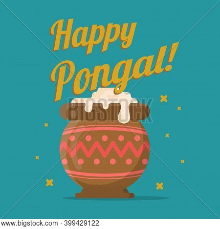 Illustration For The Indian Holiday Pongal. Poster To The Harvest Festival In India. Celebration Of