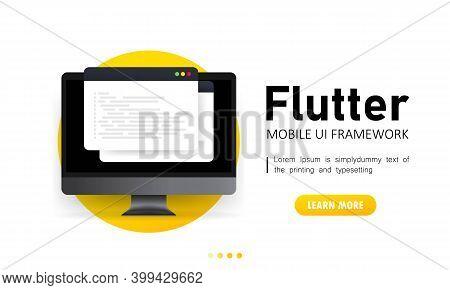 Learn To Code Flutter Mobile Ui Framework On Computer Screen, Programming Language Code Illustration