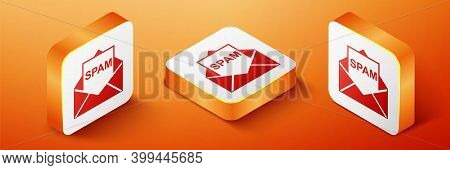 Isometric Envelope With Spam Icon Isolated On Orange Background. Concept Of Virus, Piracy, Hacking A