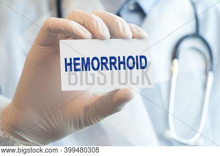 Hemorrhoid Card In Hands Of Medical Doctor