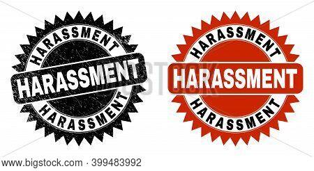 Black Rosette Harassment Stamp. Flat Vector Scratched Seal Stamp With Harassment Phrase Inside Sharp