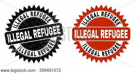 Black Rosette Illegal Refugee Watermark. Flat Vector Scratched Watermark With Illegal Refugee Title