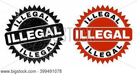 Black Rosette Illegal Watermark. Flat Vector Textured Watermark With Illegal Caption Inside Sharp Ro
