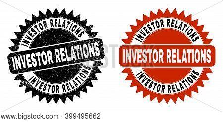 Black Rosette Investor Relations Seal Stamp. Flat Vector Grunge Stamp With Investor Relations Messag