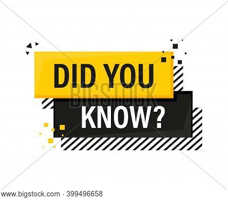 Did You Know Megaphone Yellow Banner In 3d Style On White Background. Vector Illustration.