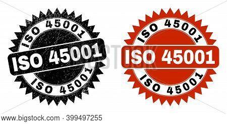 Black Rosette Iso 45001 Seal. Flat Vector Distress Stamp With Iso 45001 Caption Inside Sharp Rosette